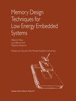 Memory Design Techniques For Low Energy Embedded Systems