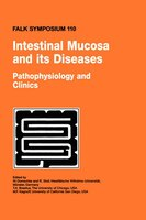 Intestinal Mucosa and its Diseases - Pathophysiology and Clinics