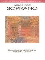 Arias For Soprano: G. Schirmer Opera Anthology