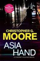 Asia Hand: A Vincent Calvino Novel