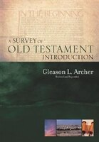 SURVEY OF OLD TESTAMENT INTRODUCTIO