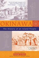 Okinawa:  The History Of An Island People: Revised Edition