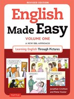 English Made Easy Volume One: A New Esl Approach: Learning