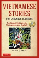 Vietnamese Stories For Language Learners: Traditional Folkta