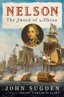 NELSON THE SWORD OF ALBION