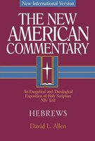 Hebrews - New American Commentary
