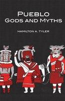 Pueblo Gods And Myths