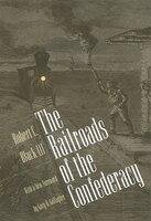 Railroads Of The Confederacy