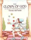 The Clown Of God:  An Old Story