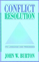 Conflict Resolution: Its Language and Processes