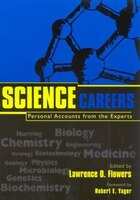 Science Careers: Personal Accounts from the Experts
