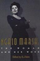 Ngaio Marsh: The Woman and Her Work