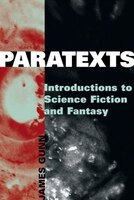 Paratexts: Introductions To Science Fiction And Fantasy