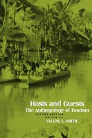 Hosts And Guests:  The Anthropology Of Tourism