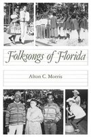 Folksongs Of Florida
