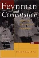 Feynman And Computation: FEYNMAN & COMPUTATION