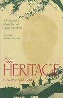 Heritage: DaughterS Memories Of Louis Bromfield