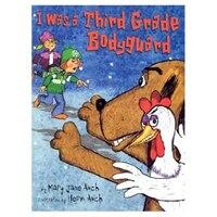 I Was a Third Grade Bodyguard