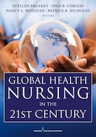 Global Health Nursing In The 21st Century
