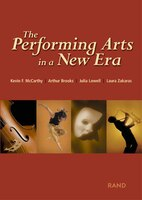 The Performing Arts In A New Era: Performing Arts In A New