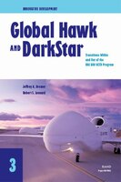 Innovative Development: Global Hawk And Darkstar- Transitions Within And Out Of The Hae Uav Actd Program (2002)