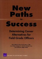 New Paths to Success: Determining Career Alternatives for Field-Grade Officers
