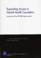 Expanding Access to Mental Health Counselors: Evaluation of the TRICARE Demonstration
