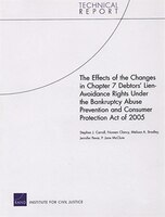 The Effects of the Changes in Chapter 7 Debtors' Lien-Avoidance Rights Under the Bankruptcy Abuse Prevention and Consumer
