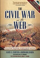 The Civil War on the Web: A Guide to the Very Best Sites--Completely Revised and Updated
