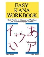 Easy Kana Workbook: Basic Practice In Hiragana And Katakana For Japanese Language Students: Basic Practice in Hiragana and Katakan