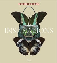 Borbonese:  Inspirations: Inspirations