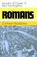 Romans:  Exposition Of Chapter 13:  Life In Two Kingdoms