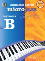 Christopher Norton - Microjazz - Beginners B: With A Cd Of Performances And Backing Tracks