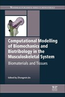Computational Modelling Of Biomechanics And Biotribology In The Musculoskeletal System: Biomaterials And Tissues