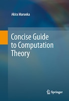 Concise Guide to Computation Theory