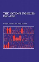 The Nation's Families:  1960-1990