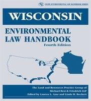 Wisconsin Environmental Law Handbook