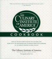 The Culinary Institute Of America Cookbook: A Collection Of Our Favorite Recipes For The Home Chef