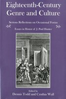 Eighteenth-Century Genre And Culture: Serious Reflections on Occasional Forms : Essays in Honor of J. Paul Hunter