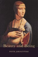 Beauty and Being: Thomistic Perspectives