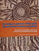 No Longer Captives of the Past: The Story of Reconciliation on Erromango