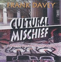 Cultural Mischief: A Practical Guide to Multiculturalism