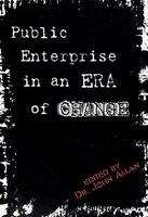 Public Enterprise in an Era of Change