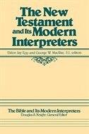 The New Testament & Its Modern Interpretation