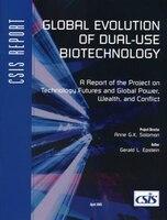 Global Evolution Of Dual-use Biotechnology
