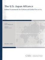 The U.s.-japan Allliance: A New Framework For Enhanced Global Security
