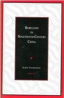 Rebellion in Nineteenth-Century China