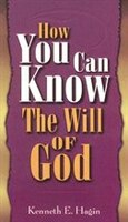 How You Can Know the Will of God