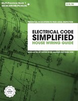 Electrical Code Simplified Multi Province Book 1: House Wiring Guide