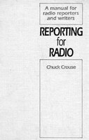 Reporting For Radio - Chuck Crouse